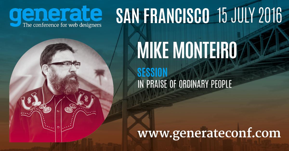 Generate San Francisco - Mike Monteiro