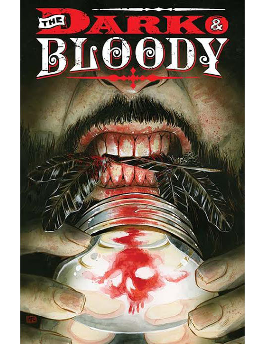 The dark and bloody comic
