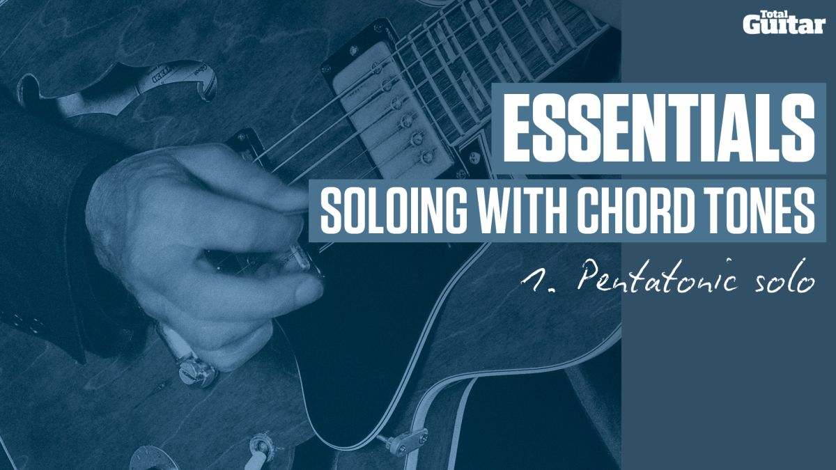 video essentials guitar lesson soloing with chord tones tg239 musicradar. Black Bedroom Furniture Sets. Home Design Ideas