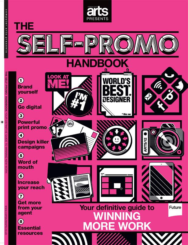 Computer Arts Presents The Self-Promo Handbook