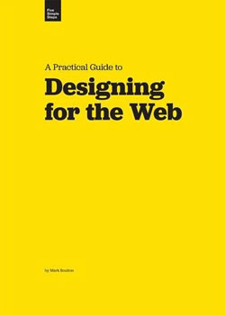 Web design books: A Practical Guide to Designing for the Web