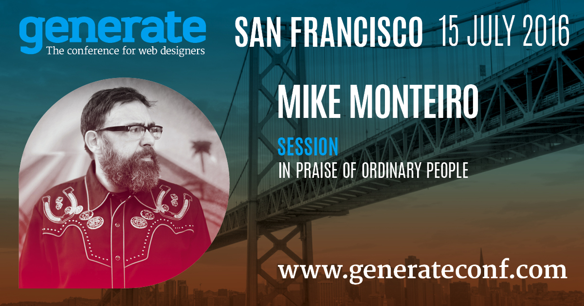Generate San Francisco - Mike Monteiro