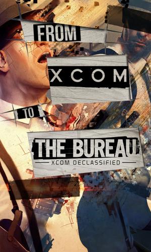 The evolution from the xcom fps to the bureau xcom for Bureau xcom declassified radio signal