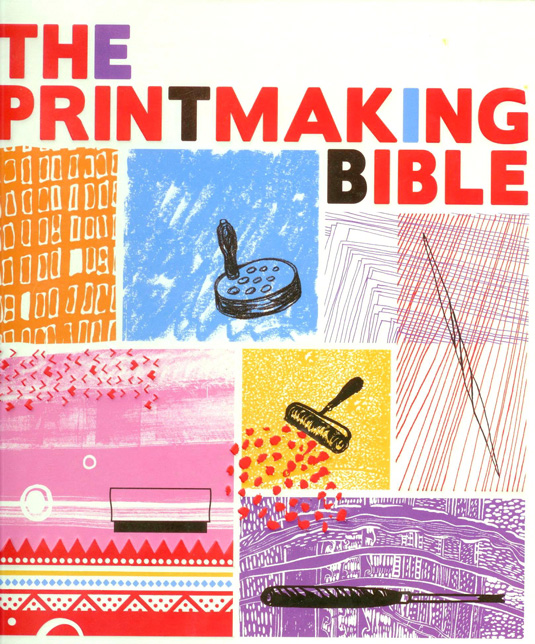 Screen printing: The Printmaking Bible