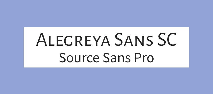 Alegreya Sans SC and Source Sans Pro font pairing