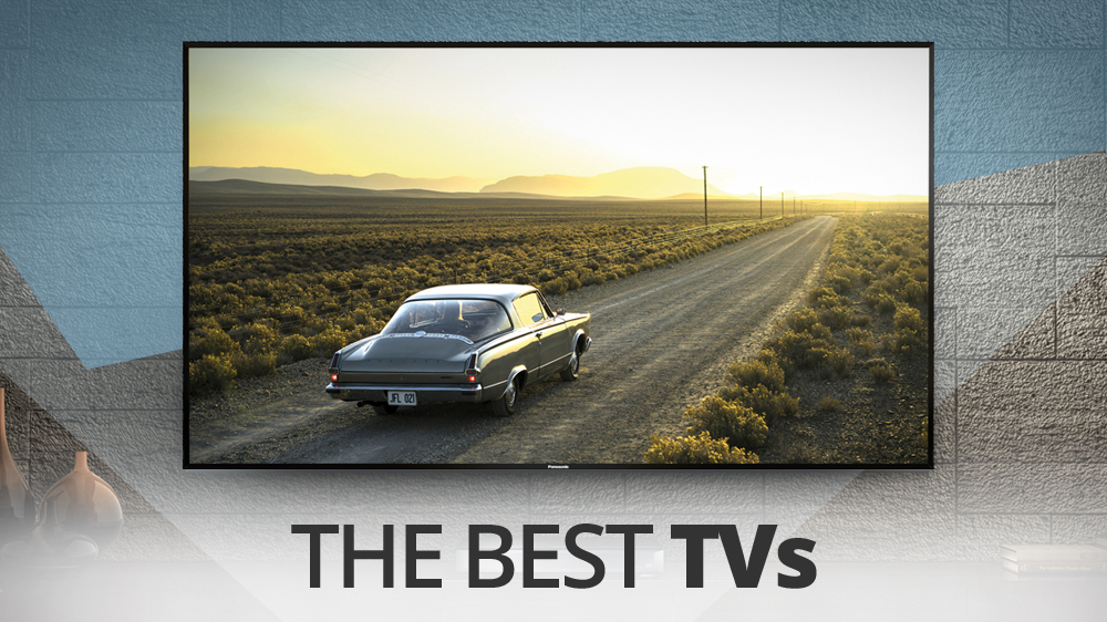 Top Rated Flat Screen Tv Best Tv 2017 Which Tv Should You Buy  Techradar