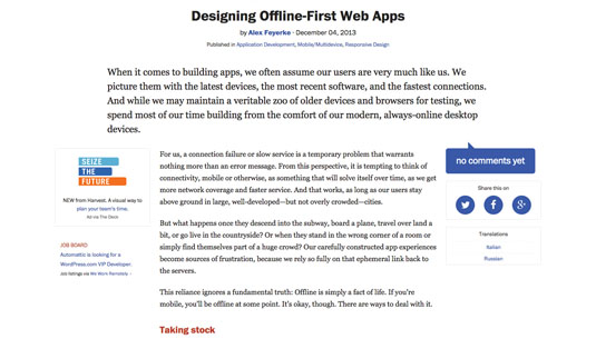This article by Alex Feyerke was one of the first to explore the trend for offline-first web applications Click through to read it