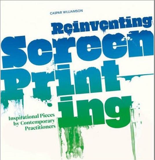 Screen printing: Reinventing Screen Printing