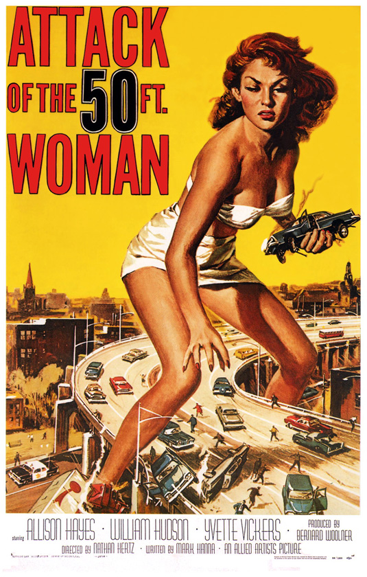 Movie posters: Attack of the 50-Foot Woman