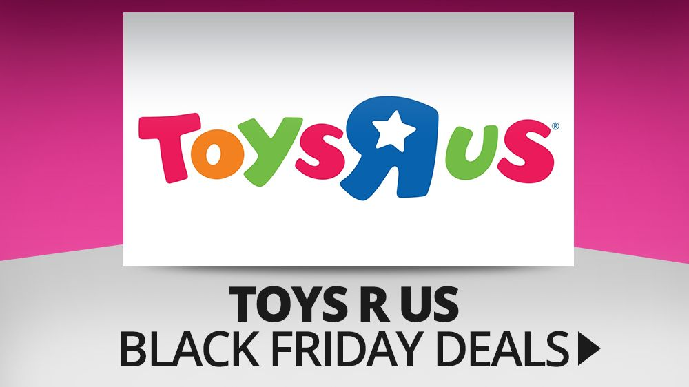 the best toys r us black friday deals 2016 techradar. Black Bedroom Furniture Sets. Home Design Ideas