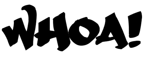 Graffiti font Whoa