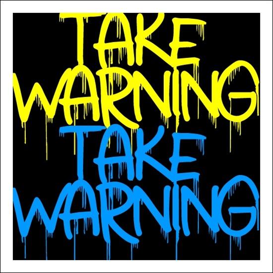 Free graffiti font: Take Warning