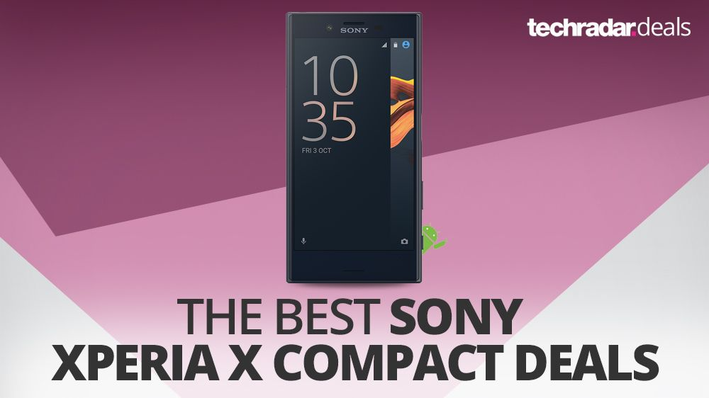 The Best Sony Xperia X Compact Deals In January 2018