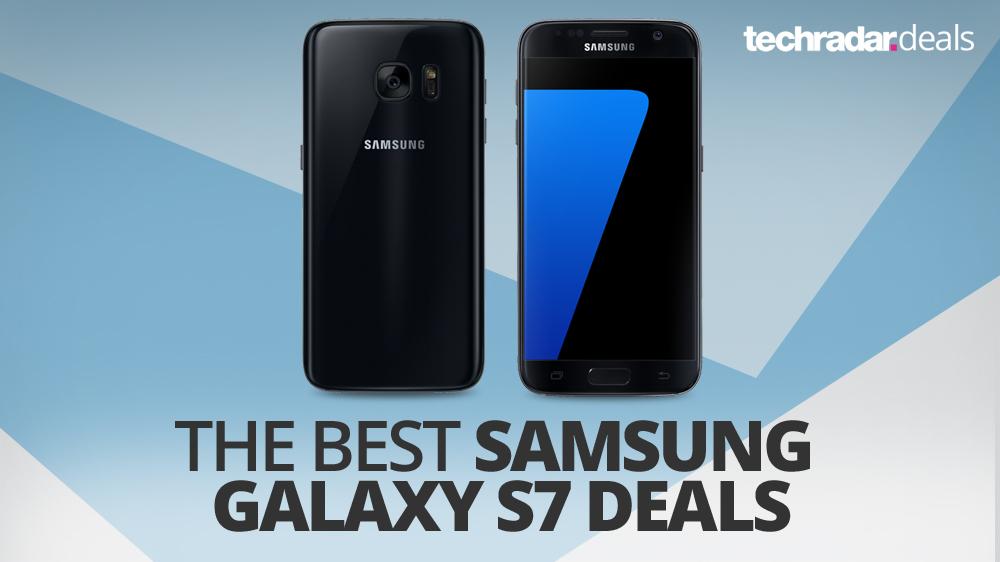 best samsung galaxy s7 deals