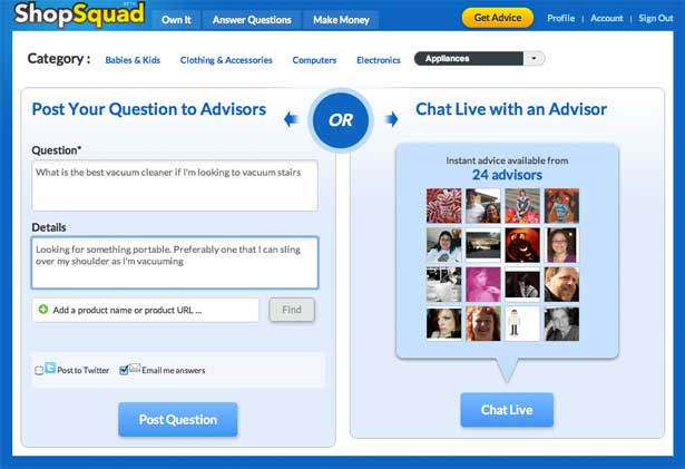 Users have the option to post question or obtain instant advice from members of the community
