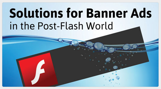 GreenSock has written an article explaining why HTML5 banners are the future