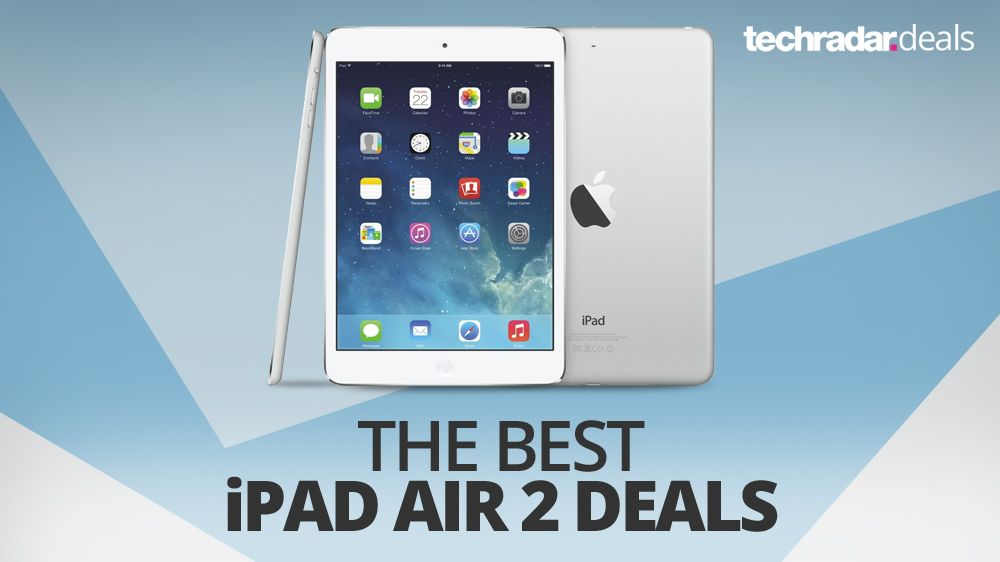The Best Ipad Air 2 Deals For Boxing Day 2017 Techradar