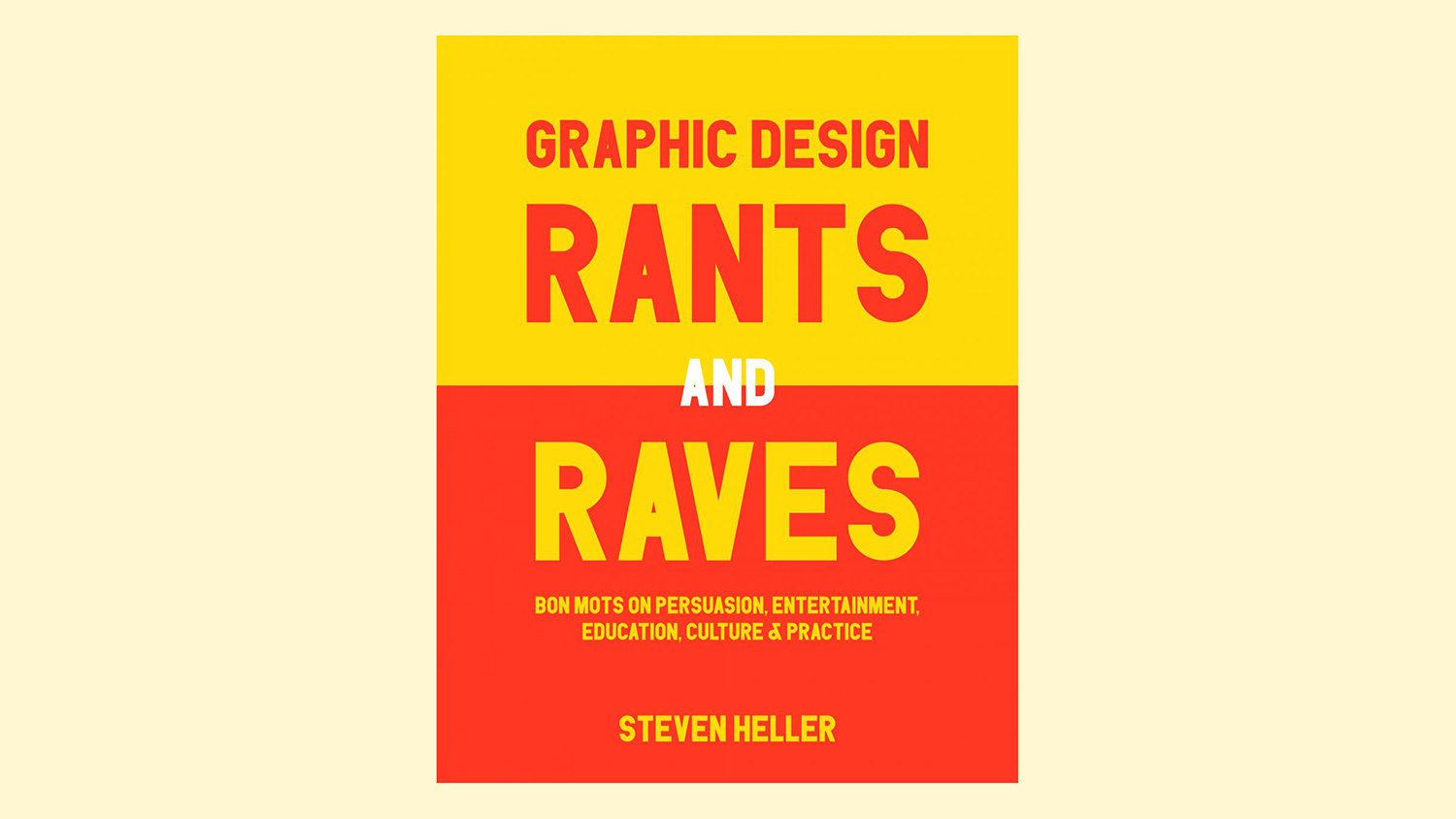 the best new graphic design tools for graficstudio steven heller s latest essay anthology covers the spectrum of graphic design and related art and culture