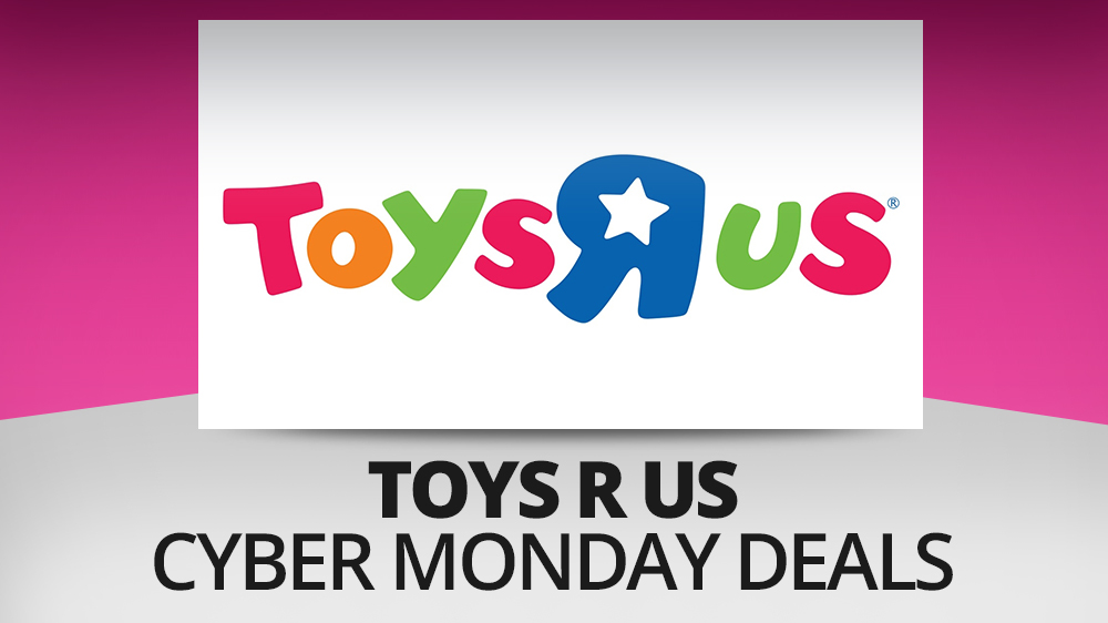 The best Toys R Us Cyber Monday deals 2017