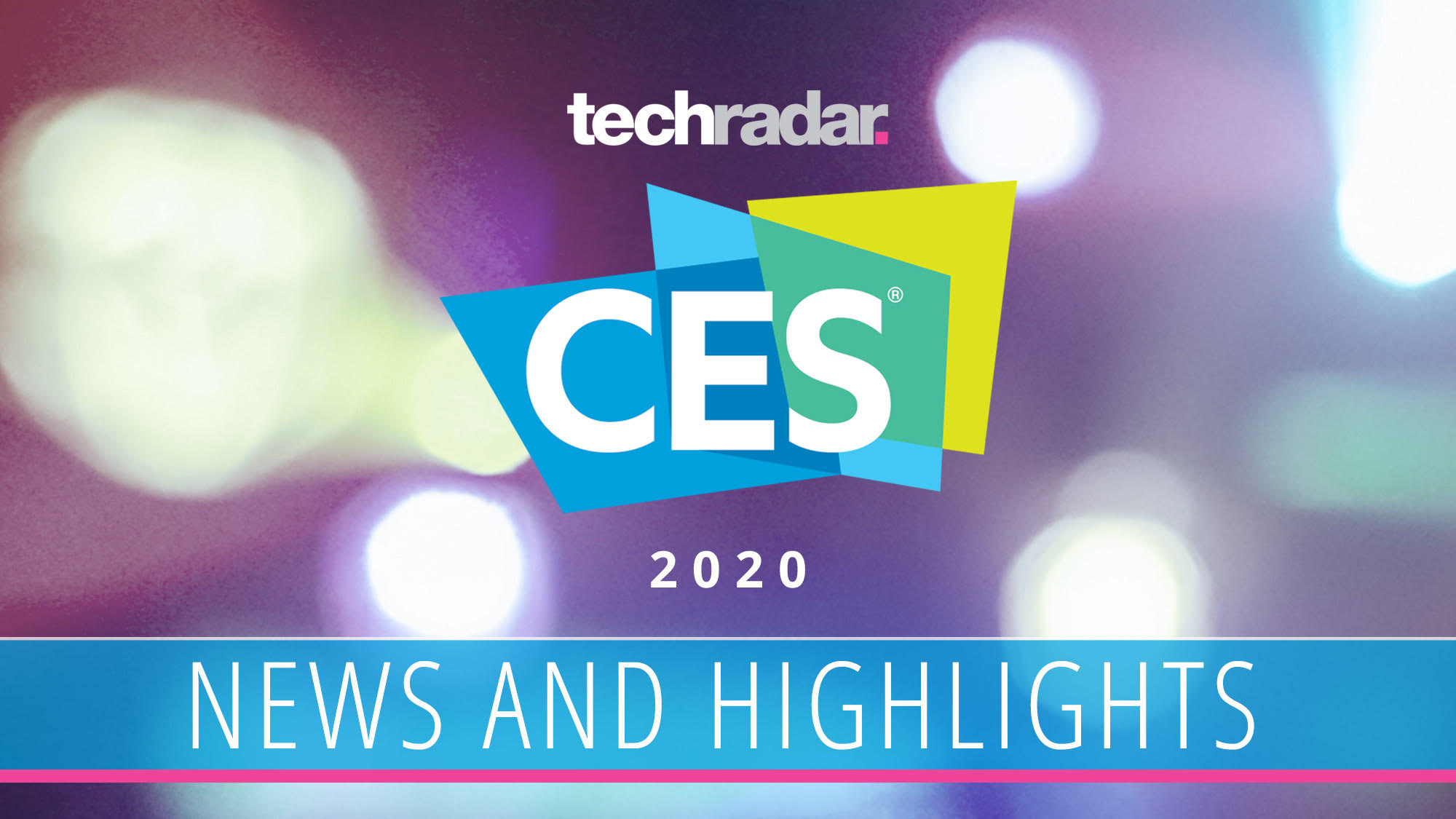CES 2020: highlights, video and news of the hottest new tech