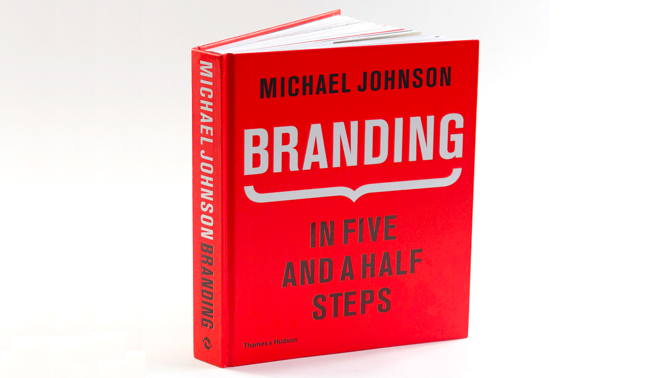 Branding: In Five and a Half Steps by Michael Johnson