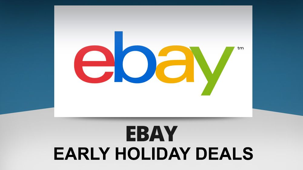 Why wait? eBay Black Friday 2017 deals are here right now