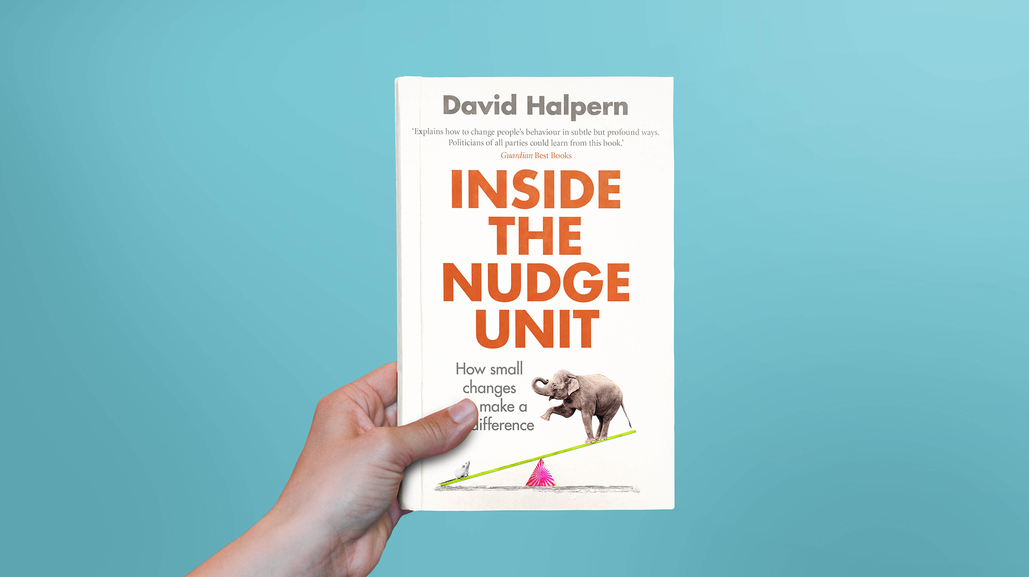Inside the Nudge Unit