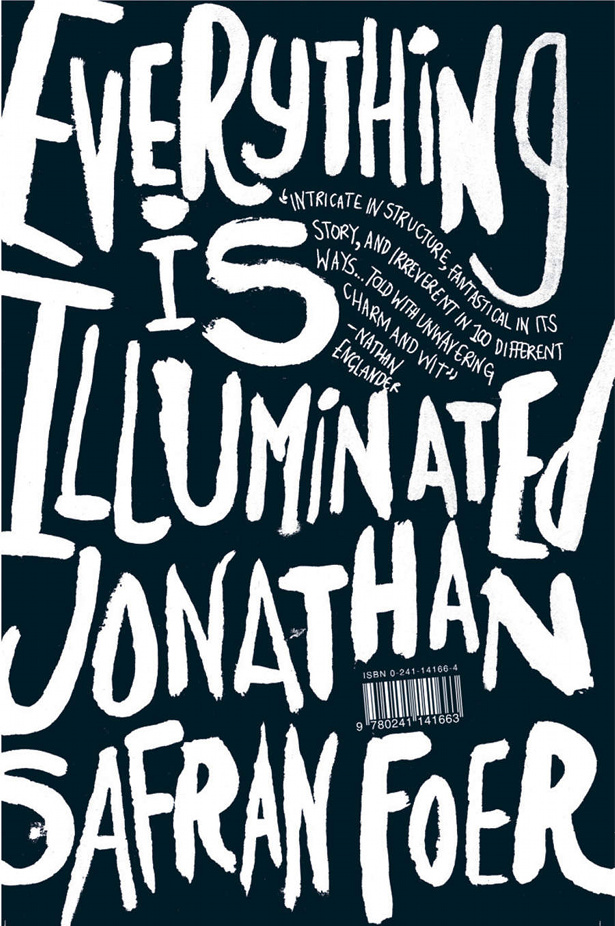 Everything is Illuminated by Jonathan Gray (Gray318)