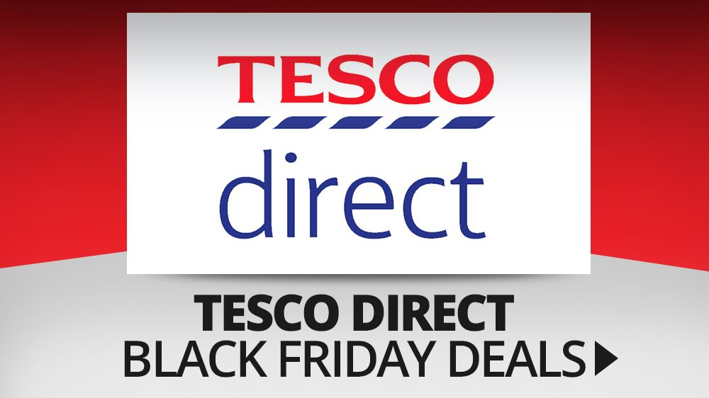 the best tesco direct black friday deals 2016 techradar. Black Bedroom Furniture Sets. Home Design Ideas