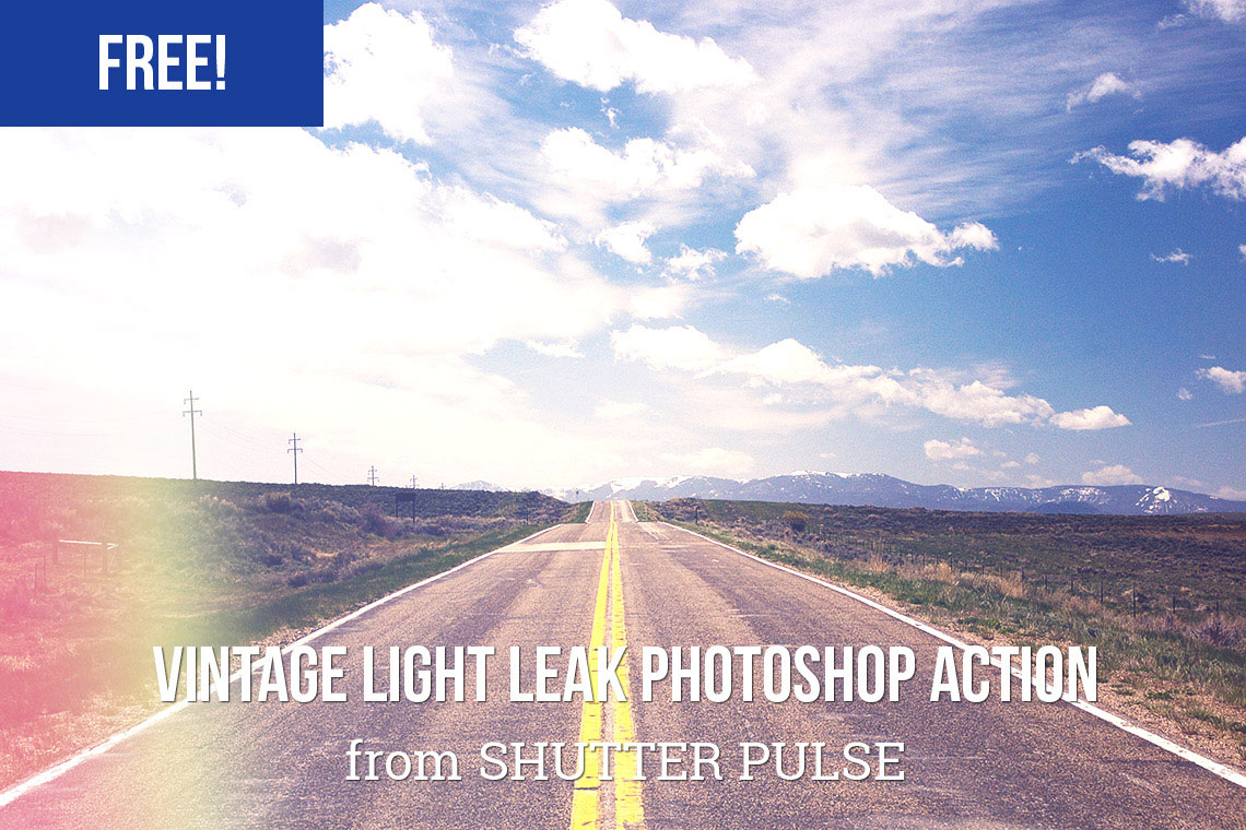 Free Photoshop actions: Vintage Light Leaks