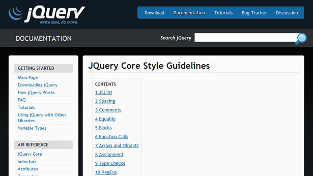 jQuery's coding standards are based off of a slightly revised version of JSLint