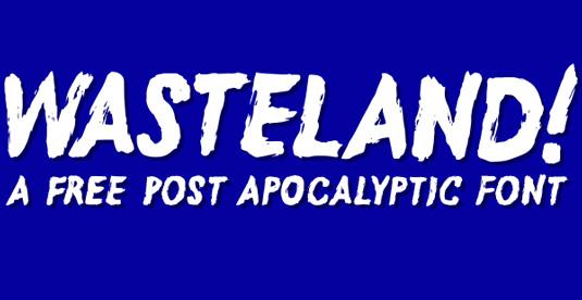 Free font: Wasteland