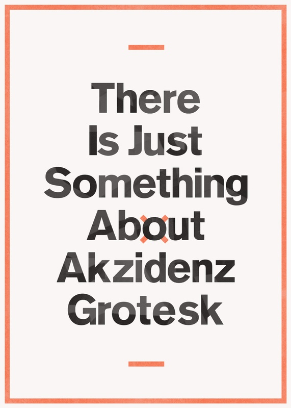Levi Bunyan - There Is Just Something About Akzidenz Grotesk