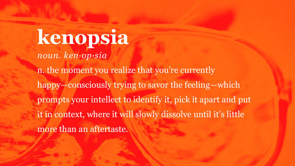 Beautiful designs capture those feelings that you don't have a word for - Kenopsia