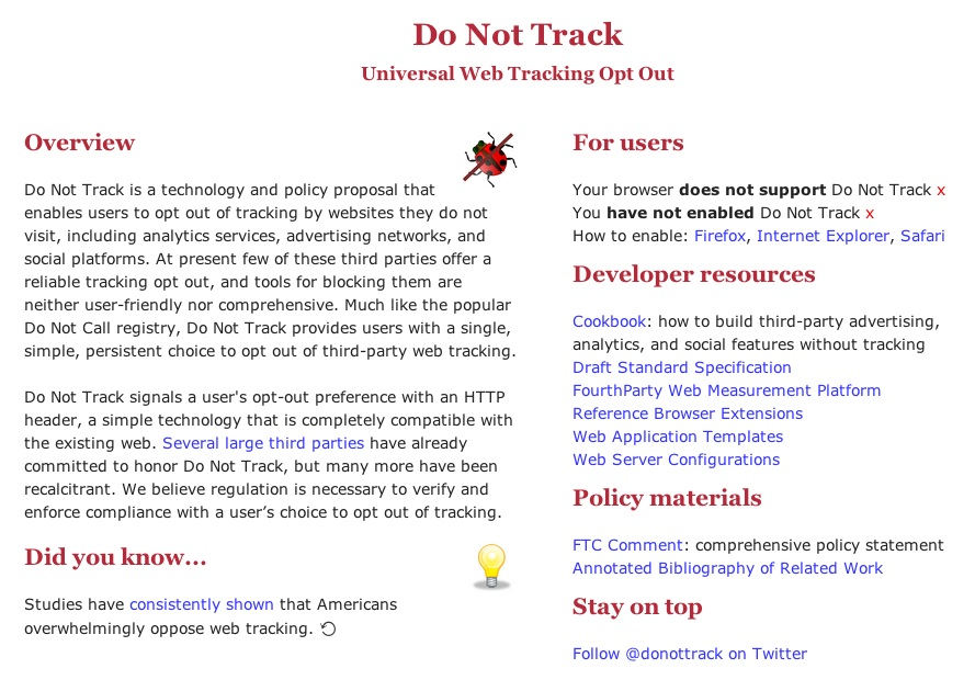 The DNT (Do Not Track) effort is well intended, but browsers are doing their own thing