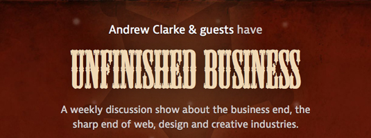 Web design podcasts:Unfinished business
