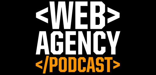 Web design podcasts: Web Agency Podcast