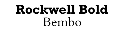 Font pairings: Rockwell and Bembo