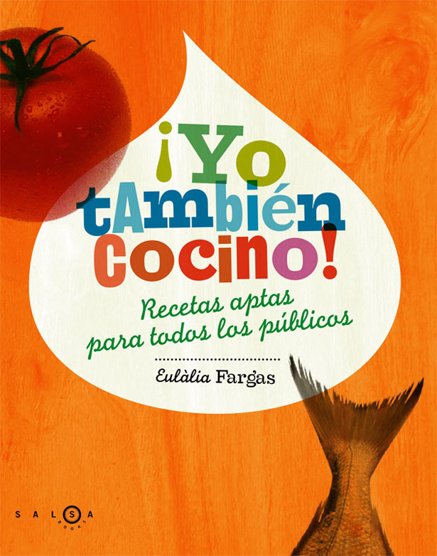Laura Meseguer's cover for 'I also cook!', written by chef and cooking teacher Eullia Fargas