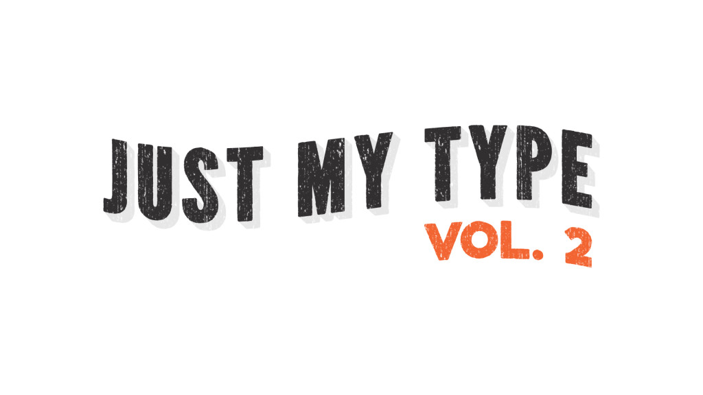 Just My Type volume 2