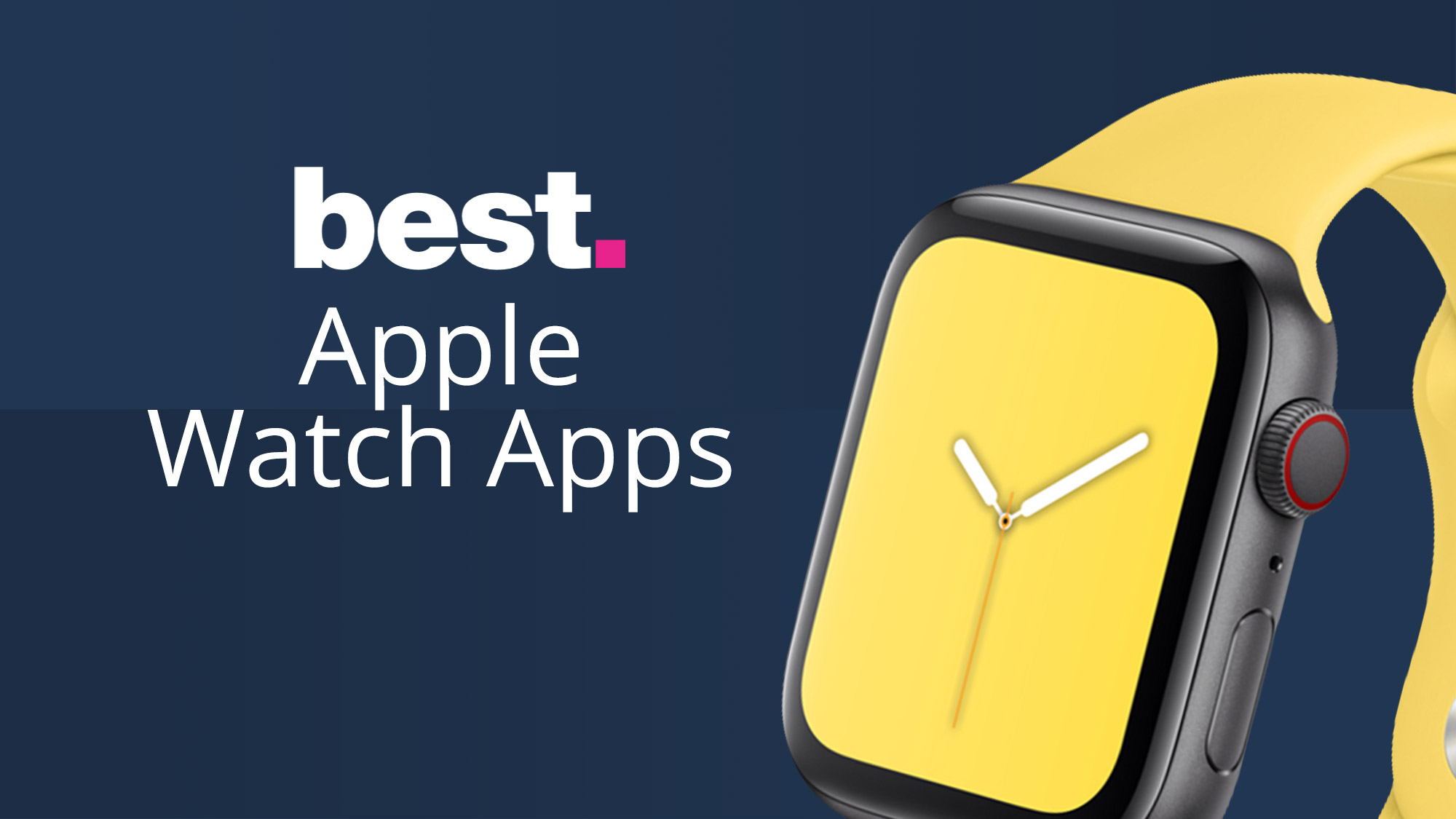 The best Apple Watch apps we've used in 2019