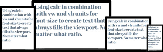 If we combine calc with vw and vh units for font size, we can create text that always fills the viewport
