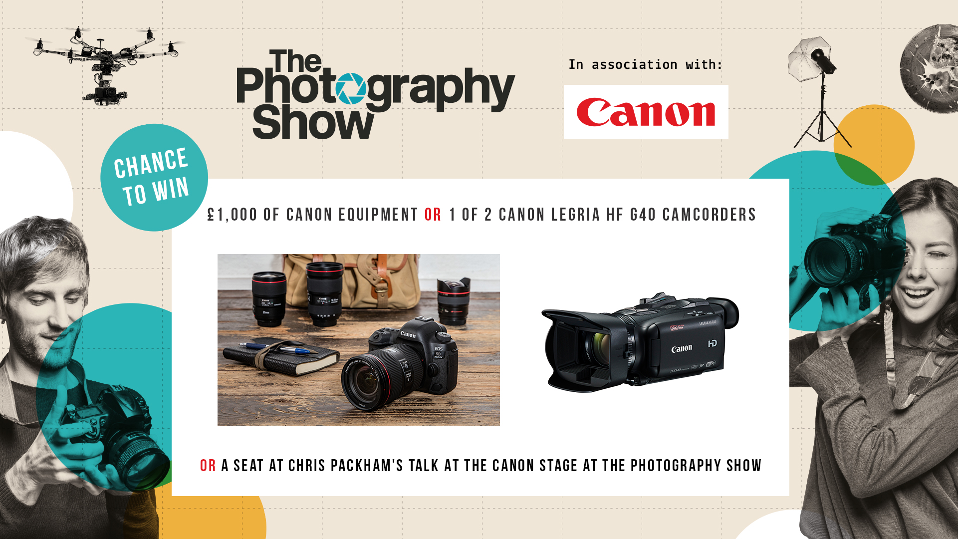 WIN! Enter the Canon prize draw and be in with a chance to win one of these fantastic prizes...