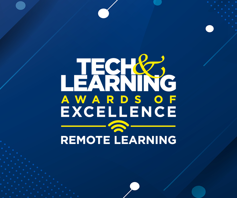 Tech & Learning Names the Winners of the 2021 Best Remote & Blended Learning Tools