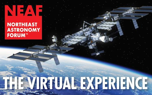 Marvel at the universe with the free Northeast Astronomy Forum Virtual Experience today!