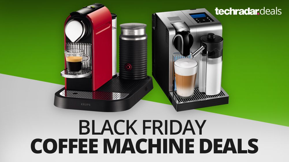 the best coffee machine deals on black friday 2016 techradar. Black Bedroom Furniture Sets. Home Design Ideas