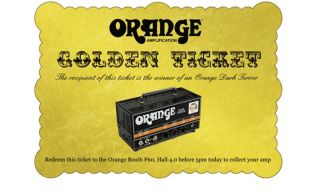 Get a golden ticket like the one above in your Orange Musikmesse goodie bag and a Dark Terror head could be yours