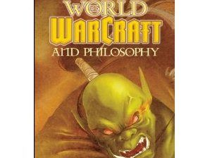 The philosophy and sociology of Azeroth