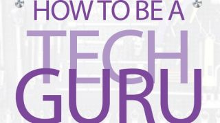 How to be a tech guru
