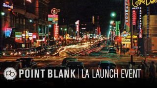 Point Blank is coming to LA.